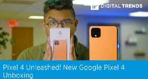 New Google Pixel 4 Unboxing   Our First Take [Video]