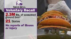 Taco Bell Recalls Seasoned Beef In Numerous States, Including Maryland [Video]