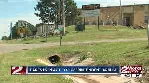 Parents react to superintendent arrest [Video]