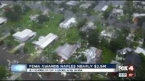 FEMA awards Naples $2.5 million dollars [Video]