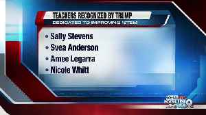 President Trump salutes four Tucson-area teachers [Video]