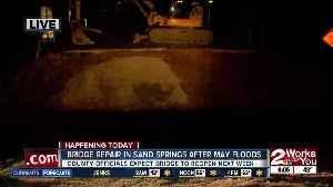 Bridge repairs in Sand Springs to begin after May floods [Video]