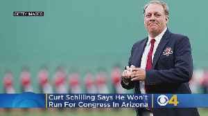 Curt Schilling Won't Run For Congress In Arizona [Video]