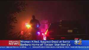 Woman Found Dead, Suspect Killed In Shootout At Actor Ron Ely's Home In Santa Barbara [Video]
