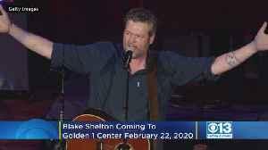 Blake Shelton Coming To Golden 1 Center In 2020 [Video]
