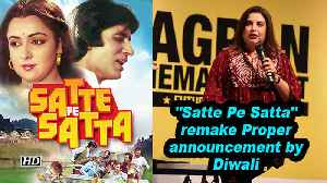 Farah Khan on 'Satte Pe Satta' remake: Proper announcement by Diwali [Video]