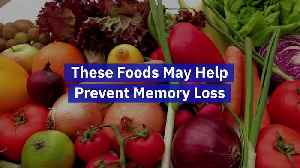 These Foods May Help Prevent Memory Loss [Video]