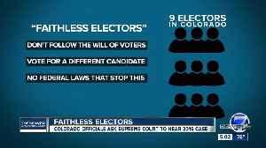 Colorado officials ask SCOTUS to hear faithless electors case [Video]
