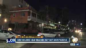 New housing near beaches may not have parking [Video]