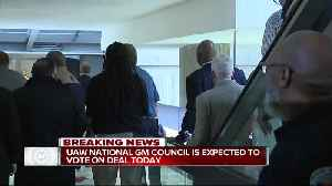 UAW National GM Council expected to vote on deal today [Video]