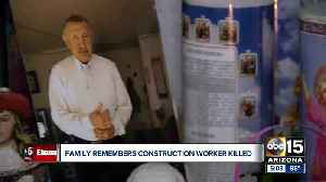 Family remembers construction worker killed in Gilbert [Video]