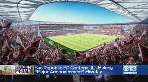 Sac Republic FC Confirms It's Making A 'Major Announcement' Monday [Video]
