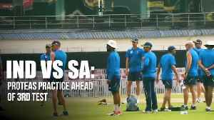 News video: India vs South Africa | Proteas practice ahead of 3rd Test