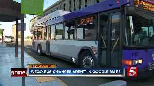 WeGo bus route changes lead to mass confusion for riders who use Google Maps [Video]