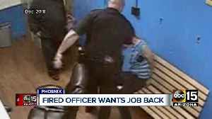 Fired Phoenix police officer wants his job back [Video]