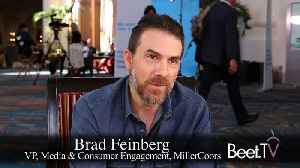 Marketers Need to React in Real Time: MillerCoors' Feinberg [Video]