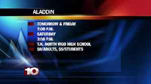 Aladdin Terre Haute North High School  Friday & Saturday [Video]