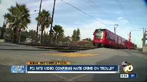 Police: MTS video confirms hate crime on trolley [Video]