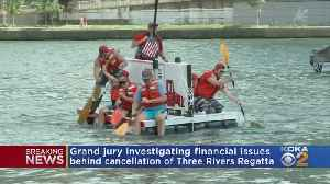 Grand Jury Investigation Looking Into Issues That Canceled Three Rivers Regatta [Video]