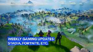 This week in gaming: Stadia, Fortnite, Resident Evil and more! [Video]