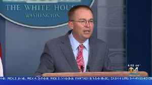 White House Trying To Walk Back Mick Mulvaney's Comments [Video]