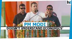 News video: 'Narendra Modi has no understanding of economics': Rahul Gandhi