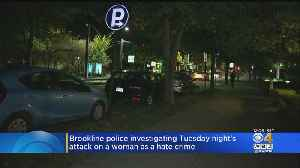 Brookline Police Say Attack On Woman On Beacon Street Was Hate Crime [Video]
