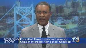 Potential Threat Cancels Interboro-Chichester High School Football Game [Video]