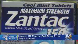 Makers Of Zantac Pull Drug From Store Shelves [Video]