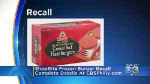 ShopRite Recalls Frozen Hamburgers Over Possible E. Coli Contamination [Video]