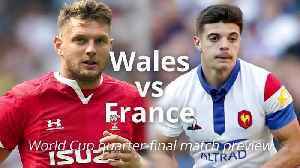 News video: Rugby World Cup match preview: Wales v France
