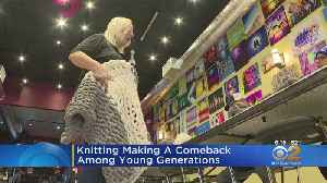 Knitting Making A Comeback Among Young Generations [Video]