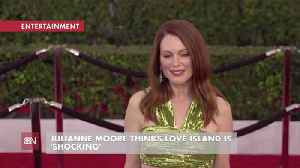 Julianne Moore Shares Thoughts On 'Love Island' [Video]