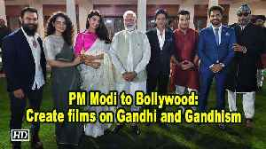 PM Modi to Bollywood: Create films on Gandhi and Gandhism [Video]