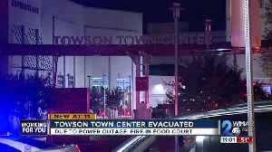 Towson Town Center evacuated due to power outage, fire [Video]