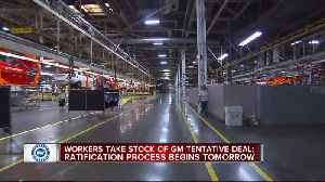 News video: Workers take stock of GM tentative deal; ratification process begins tomorrow
