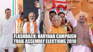 News video: Haryana polls | Flashback: PM Modi, Rahul Gandhi, Khattar, Shah's speeches