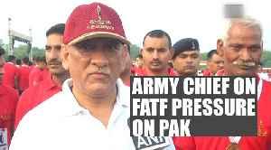 News video: Pressure on Pakistan; grey-listing a setback: Gen Bipin Rawat on FATF action