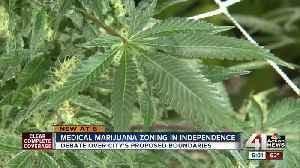 Medical marijuana zoning in Independence [Video]