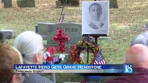 Lafayette hero gets grave headstone [Video]