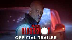 BLOODSHOT Movie - Vin Diesel [Video]