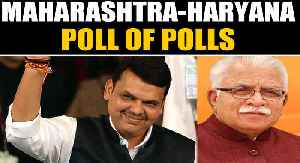 Haryana & Maharashtra assembly exit polls in BJP's favour  | OneIndia News [Video]