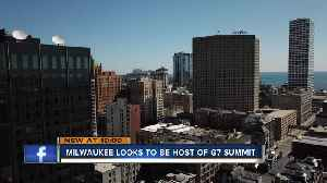 Milwaukee looks to host the 2020 G7 summit [Video]
