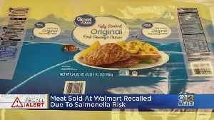 Meat Sold At Walmart Recalled Due To Salmonella Risk [Video]