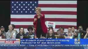 News video: Elizabeth Warren Commits To Releasing 'Medicare For All' Plan Details Soon