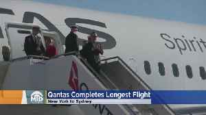 Qantas Lands Longest Flight On Record: 19 Hours, 15 Minutes [Video]