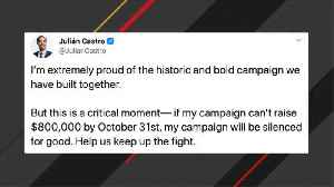 News video: Julián Castro Says His 2020 Campaign Is Over If He Doesn't Raise $800K By October End