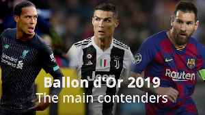 Ballon d'Or 2019: Who are the main contenders? [Video]