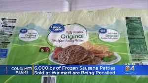 Frozen Sausage Patties Sold At Walmart Being Recalled [Video]