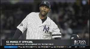 C.C. Sabathia Announces Retirement From Major League Baseball, Thanks Yankees Fans [Video]
